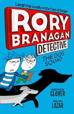 Cover for The Dog Squad by Andrew Clover