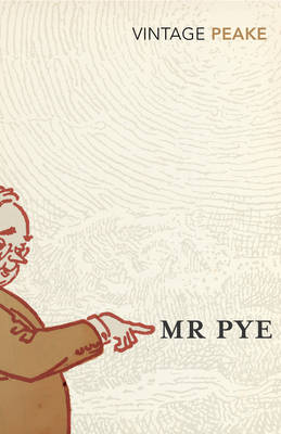 Mr Pye by Mervyn Peake