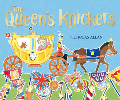 Cover for The Queen's Knickers by Nicholas Allan