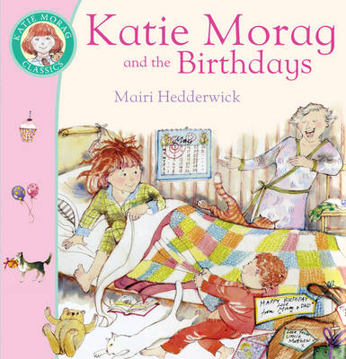 Katie Morag and the Birthdays by Mairi Hedderwick