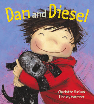 Dan And Diesel by Charlotte Hudson