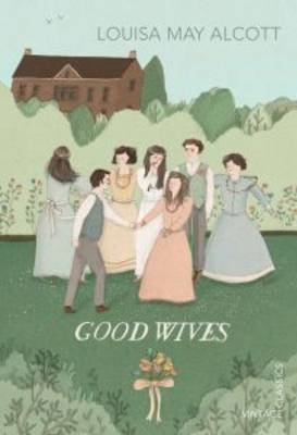 Cover for Good Wives by Louisa May Alcott