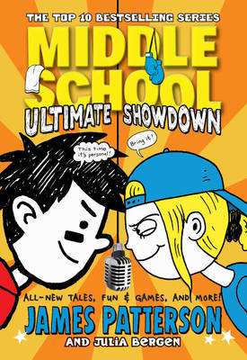 Middle School: Ultimate Showdown (Middle School 5) by James Patterson