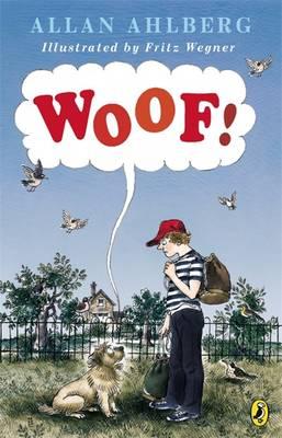 Woof! by Fritz, Ahlberg, Allan Wegner