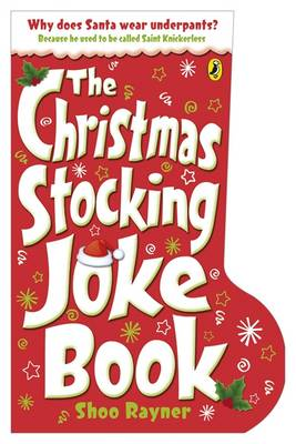 The Christmas Stocking Joke Book by Shoo Rayner