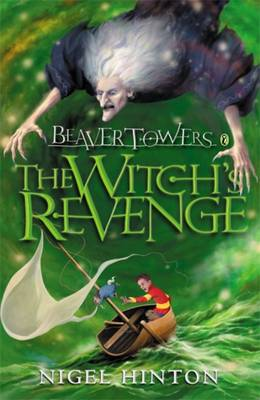 Beaver Towers : Witches Revenge by Nigel Hinton