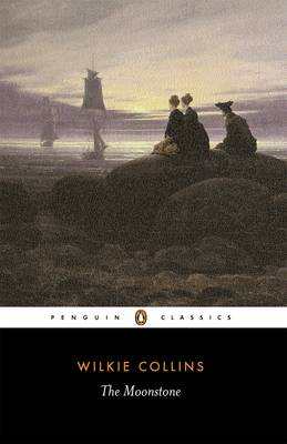 The Moonstone by Wilkie Collins, Sandra Kemp, Sandra Kemp