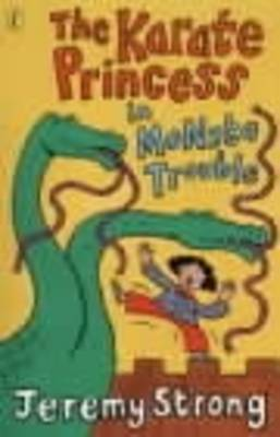 Karate Princess In Monsta Trouble by Jeremy Strong