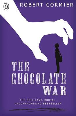 Cover for The Chocolate War by Robert Cormier