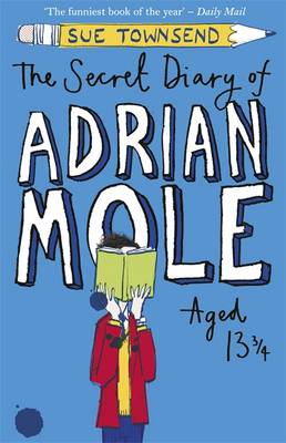 Cover for The Secret Diary of Adrian Mole aged Thirteen and Three Quarters by Sue Townsend