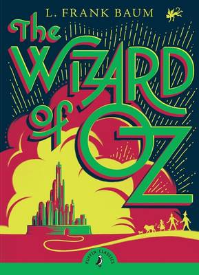 The Wizard Of Oz (with an Introduction by Cornelia Funke) by L  Frank Baum