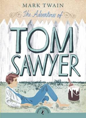 The Adventures of Tom Sawyer (with an Introduction by Richard Peck) by Mark Twain