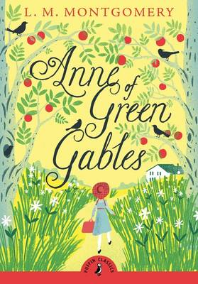 Anne of Green Gables (with an Introduction by Lauren Child) by