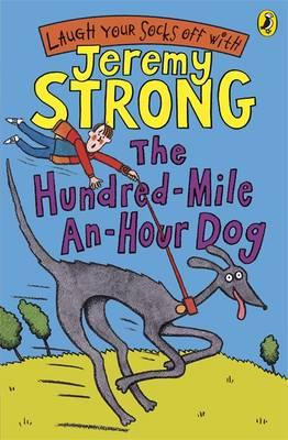 The Hundred mile an hour Dog by Jeremy Strong