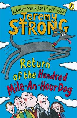 Return of the Hundred mile an hour Dog by Jeremy Strong