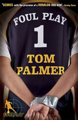 Foul Play by Tom Palmer