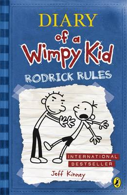 Diary of a Wimpy Kid 2: Rodrick Rules by Jeff Kinney