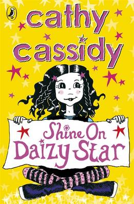 Shine On Daizy Star by Cathy Cassidy
