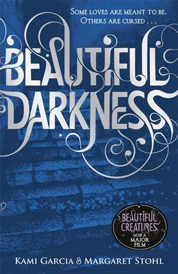 Cover for Beautiful Darkness by Kami Garcia, Margaret Stohl