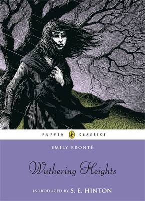 Cover for Wuthering Heights (with an introduction by S. E. Hinton) by Emily Bronte