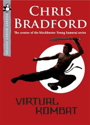 Virtual Kombat: A Pocket Money Puffin by Chris Bradford
