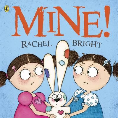 Mine! by Rachel Bright