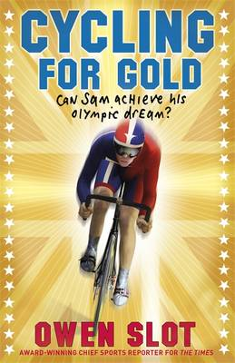 Cycling for Gold by Owen Slot