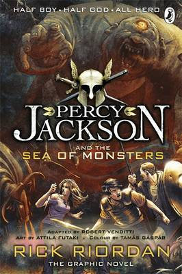 Percy Jackson and the Sea of Monsters: The Graphic Novel by Rick Riordan