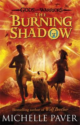 Cover for The Burning Shadow by Michelle Paver