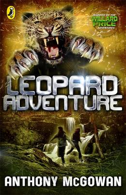 Willard Price: Leopard Adventure by Anthony McGowan