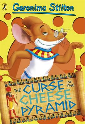 Geronimo Stilton: The Curse of the Cheese Pyramid by Geronimo Stilton