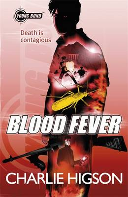 Young Bond : Blood Fever by Charlie Higson