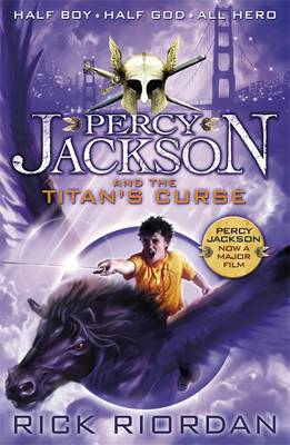 Percy Jackson and the Titan's Curse by Rick Riordan