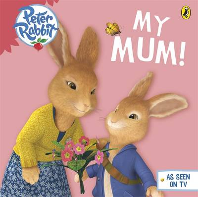 Peter Rabbit Animation: My Mum by