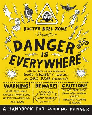 Cover for Danger is Everywhere: A Handbook for Avoiding Danger by David O'Doherty