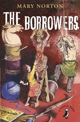 The Borrowers by Judith Elkin, Sian Bailey, Mary Norton