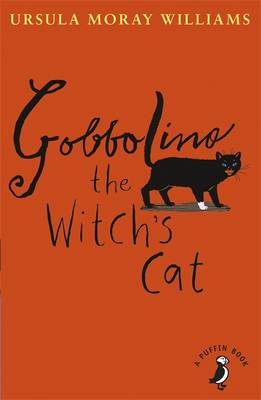 Gobbolino the Witch's Cat by Ursula Moray Williams