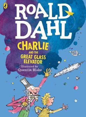 Cover for Charlie and the Great Glass Elevator by Roald Dahl