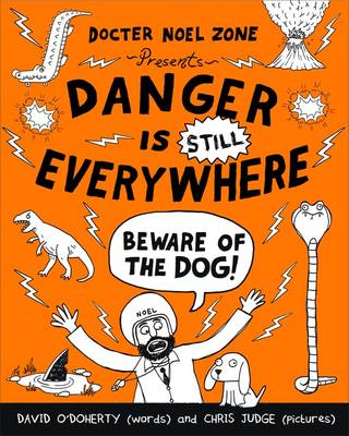 Cover for Danger is Still Everywhere: Beware of the Dog by David O'Doherty