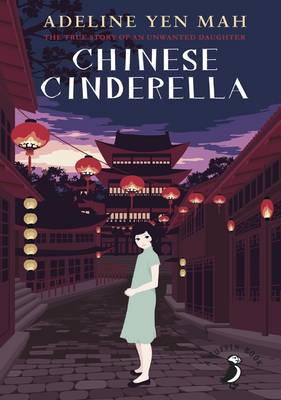 Cover for Chinese Cinderella by Adeline Yen Mah