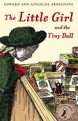 The Little Girl and the Tiny Doll by Aingelda Ardizzone, Edward Ardizzone