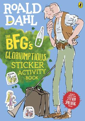 Cover for The BFGs Gloriumptious Sticker Activity Book by