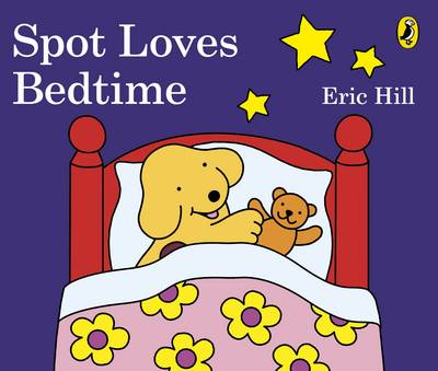 Cover for Spot Loves Bedtime by Eric Hill