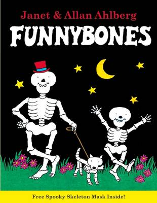 Cover for Funnybones by Allan Ahlberg, Janet Ahlberg