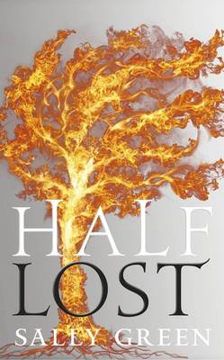 Half Lost by Sally Green