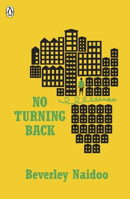 Cover for No Turning Back by Beverley Naidoo