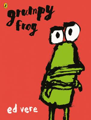 Cover for Grumpy Frog by Ed Vere