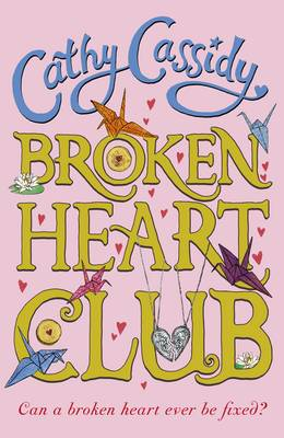 Cover for Broken Heart Club by Cathy Cassidy