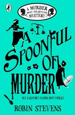 Cover for A Spoonful of Murder by Robin Stevens
