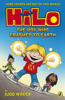 Cover for Hilo: The Boy Who Crashed to Earth by Judd Winick